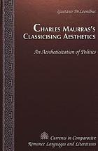 Charles Maurras's classicising aesthetics : an aestheticization of politics