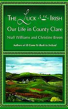 The luck of the Irish : our life in County Clare