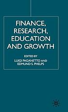 Finance, research, education, and growth