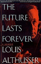 The future lasts forever : a memoir