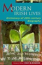 Modern Irish lives : dictionary of 20th-century Irish biography