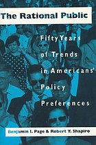 The rational public : fifty years of trends in Americans' policy preferences