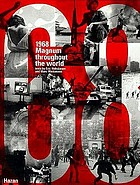 1968 : Magnum throughout the world