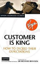 Customer is king : how to exceed their expectations