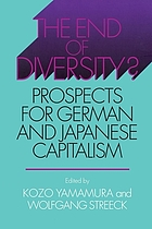 The end of diversity? : prospects for German and Japanese capitalism