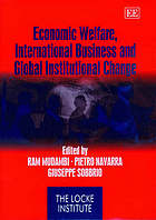 Economic welfare, international business, and global institutional change