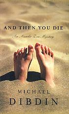 And then you die : an Aurelio Zen mystery