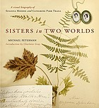 Sisters in two worlds : a visual biography of Susanna Moodie and Catharine Parr Traill