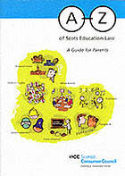 A-Z of Scots education law : a guide for parents
