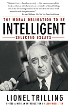 The moral obligation to be intelligent : selected essays