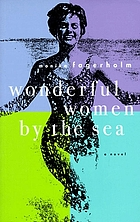 Wonderful women by the sea : a novel