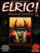 Elric! : dark fantasy roleplaying