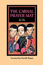 Jou pu tuan : the prayer mat of flesh