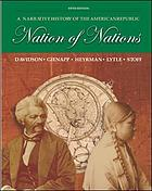 Nation of nations : a narrative history of the American republic