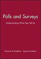 Polls & surveys : understanding what they tell us