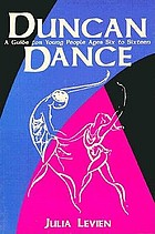 Duncan dance : a guide for young people ages six to sixteen