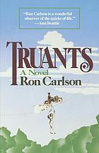 Truants : a novel