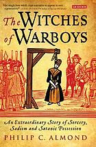 The witches of Warboys an extraordinary story of sorcery, sadism and satanic possession