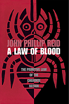 A law of blood; the primitive law of the Cherokee nation