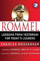 Rommel : leadership lessons from the Desert Fox
