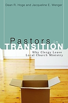 Pastors in transition : why clergy leave local church ministry