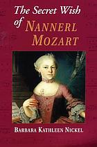 The secret wish of Nanerl Mozart