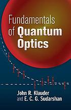 Fundamentals of quantum optics