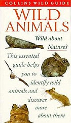 Wild animals : of Britain and Europe