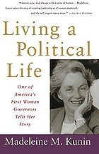 Living a political life : one of America's first woman governors tells her story