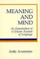 Meaning and mind : an examination of a Gricean account of language