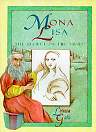 Mona Lisa : the secret of the smile
