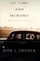 Of time and memory : a mother's story