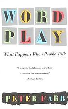 Word play : what happens when people talk