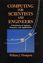 Computing for scientitsts and engineers : a workbook of analysis, numerics, and aplications