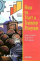 How to start a training program : training is a strategic business tool in any organization