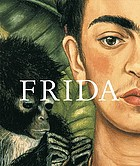 Frida Kahlo : the painter and her work