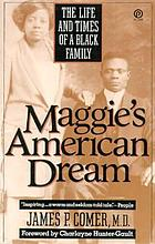 Maggie's American dream : the life and times of a Black family