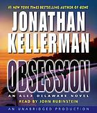 Obsession [an Alex Delaware novel]