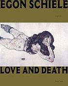 Egon Schiele : love and death