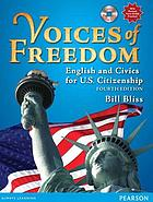Voices of freedom : English and civics for U.S. citizenship