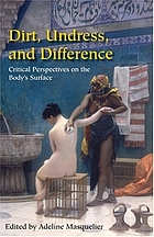 Dirt, undress, and difference : critical perspectives on the body's surface