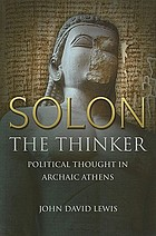 Solon the Thinker : Political thought in archai athens