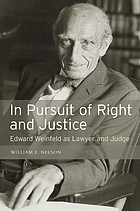 In pursuit of right and justice : Edward Weinfeld as lawyer and judge