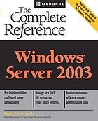 Windows Server 2003 : the complete reference