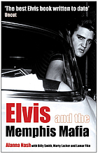 Elvis : and the Memphis Mafia