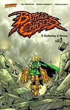 Battle chasers : a gathering of heroes
