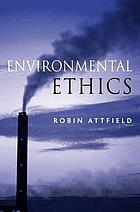 Environmental ethics : an overview for the twenty-first century