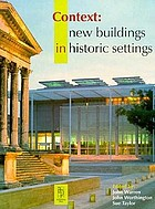 Context : new buildings in historic settings
