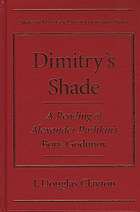 Dimitry's shade : a reading of Alexander Pushkin's Boris Godunov