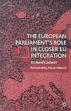 The European Parliament's role in closer EU integration